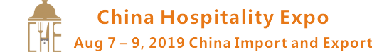 China Hospitality Expo - CHE 2019